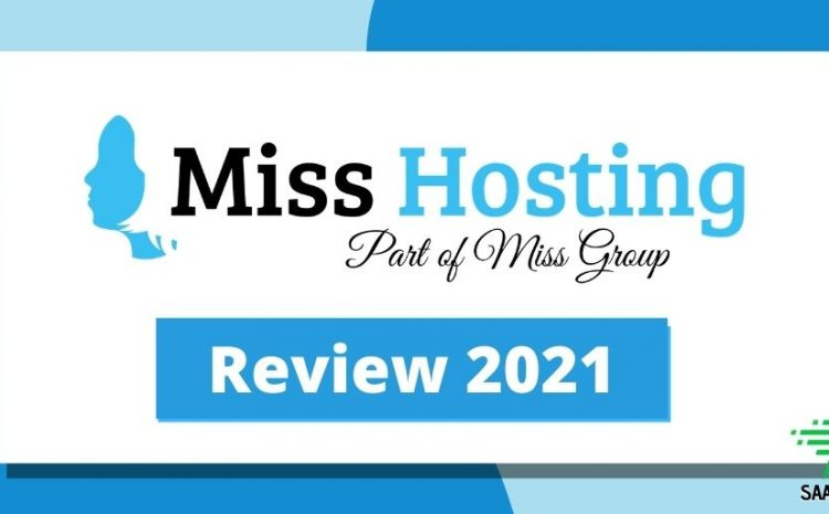 Miss-Hosting-review-2021